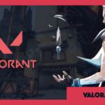 【VALORANT】Riotの最初の課題はプレイヤーによるハラスメントか